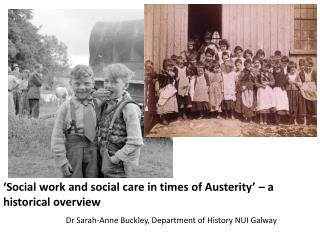 'Social work and social care in times of Austerity' – a historical overview