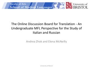 The  Online Discussion Board for Translation - An Undergraduate MFL  Perspective  for the Study of Italian and Russian