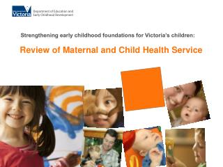 Review of Maternal and Child Health Service