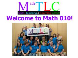 Welcome to Math 010!