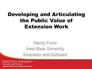 Developing  and  Articulating  the Public  Value of Extension Work