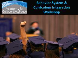 Behavior System & Curriculum Integration Workshop