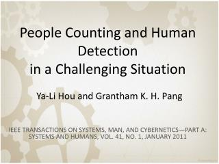 People Counting and Human Detection in a Challenging  Situation