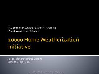 10000 Home Weatherization Initiative