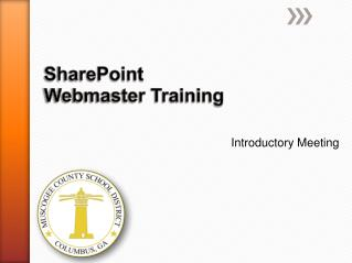 SharePoint  Webmaster Training