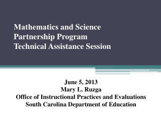 Mathematics  and Science  Partnership Program Technical Assistance Session