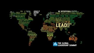 THE GLOBAL LEADERSHIP SUMMIT 2012  Register for the 2012 Summit today and  Receive a  FREE Summit Digital resources  Ca