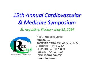 15th Annual Cardiovascular & Medicine Symposium St. Augustine, Florida – May 15, 2014