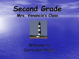 Second Grade Mrs.  Venancio's  Class