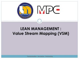 LEAN MANAGEMENT : Value Stream Mapping (VSM)