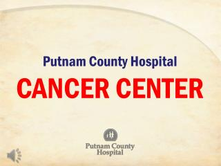 Putnam County Hospital CANCER CENTER