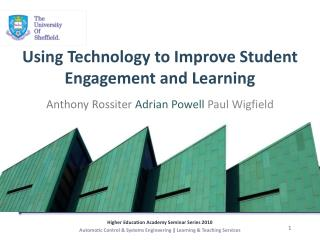 Using Technology to Improve Student Engagement and Learning
