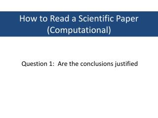 How to Read a Scientific Paper (Computational)