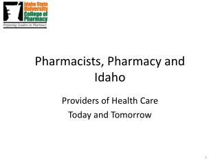 Pharmacists, Pharmacy and Idaho