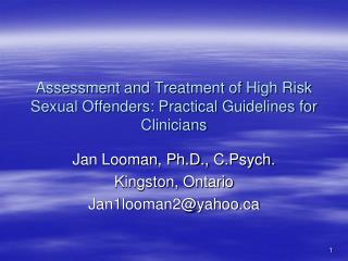 Assessment and Treatment of High Risk Sexual Offenders: Practical Guidelines for Clinicians