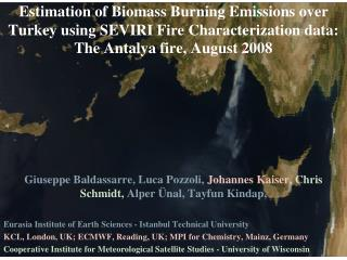 Estimation of Biomass Burning Emissions over Turkey using SEVIRI Fire Characterization  data: The Antalya fire, August