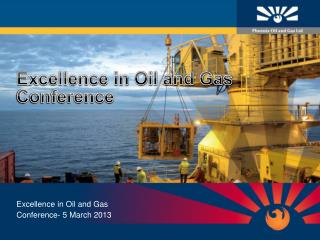 Excellence in Oil and Gas Conference