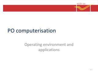 PO  computerisation