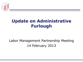 Update on Administrative Furlough