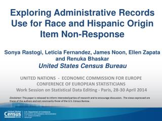 UNITED NATIONS   -   ECONOMIC COMMISSION FOR EUROPE  CONFERENCE OF EUROPEAN STATISTICIANS  Work Session on Statistical