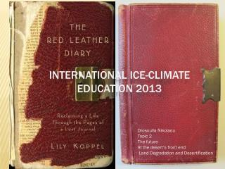 International ice-climate education 2013