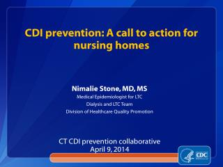 CDI prevention: A call to action for nursing homes