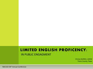 LIMITED ENGLISH PROFICENCY: