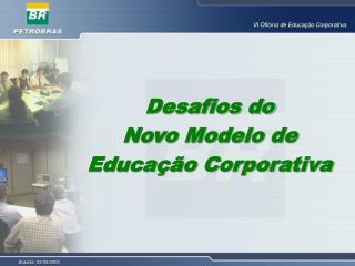 desafios do novo modelo de educa  o corporativa