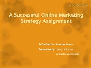 A Successful Online Marketing Strategy Assignment