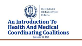 An Introduction To  Health And Medical  Coordinating Coalitions