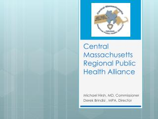 Central Massachusetts Regional Public Health Alliance