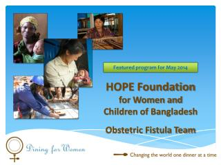 HOPE Foundation  for Women and Children of Bangladesh Obstetric Fistula Team