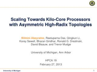 Scaling Towards Kilo-Core Processors with Asymmetric High-Radix Topologies