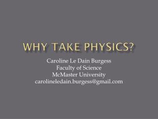 Why Take Physics?