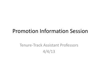 Promotion Information Session