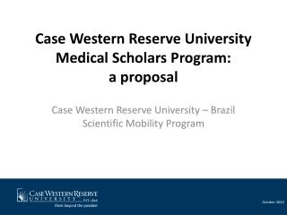 Case Western Reserve University Medical Scholars Program: a proposal