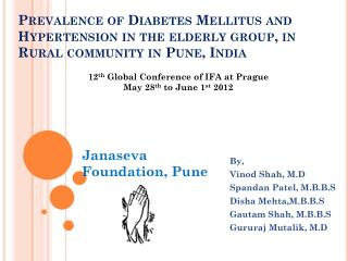 Prevalence of  Diabetes  Mellitus and Hypertension in the elderly group, in Rural community in Pune,  India
