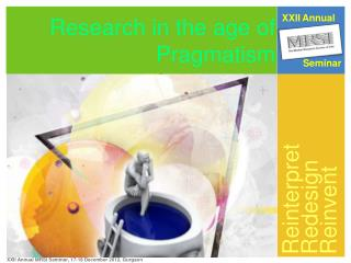 Research in the age of Pragmatism