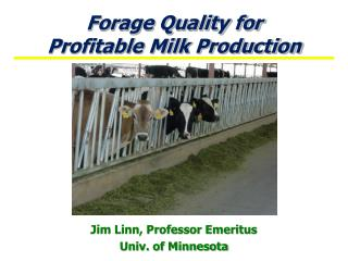 Forage Quality for  Profitable Milk Production