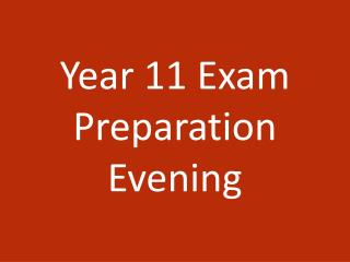 Year 11 Exam Preparation Evening