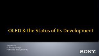OLED & the Status of Its Development