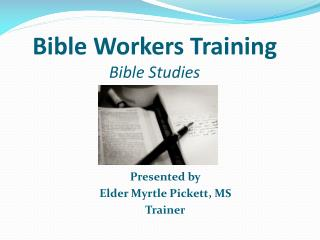 Bible Workers Training Bible Studies
