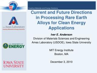 Current and Future Directions in Processing Rare Earth Alloys for Clean Energy Applications