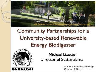 Community Partnerships for a University-based Renewable Energy  Biodigester