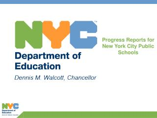 Progress Reports for New York City Public Schools