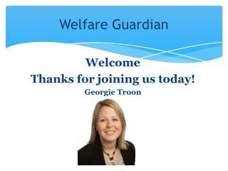 Welfare Guardian