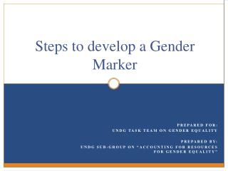 Steps to develop a Gender Marker