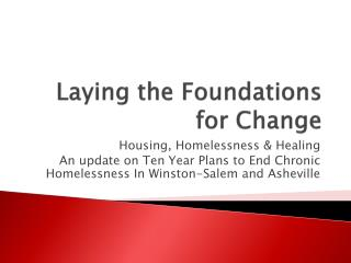Laying the Foundations for Change