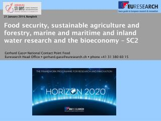 Food security, sustainable agriculture and forestry, marine and maritime and inland water research and the  bioeconomy