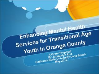 Enhancing Mental Health Services for Transitional Age Youth in Orange County